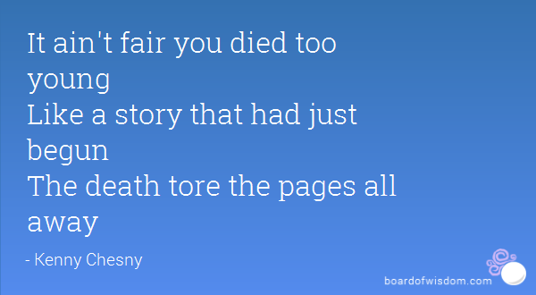 Quotes About Death Too Young. QuotesGram