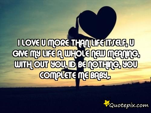 You Make Me Complete Quotes. QuotesGram