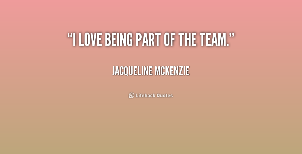We are the best team quotes quotesgram - Quotes About Teammates Being Family Quotesgram