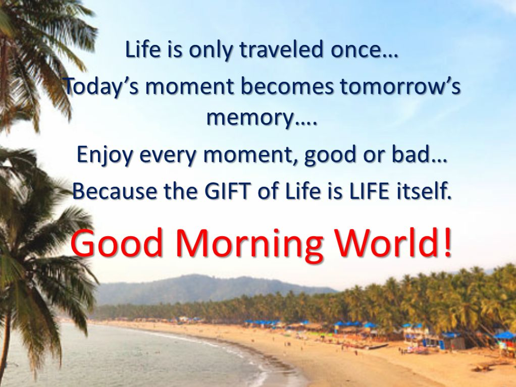 Good Morning World Quotes Quotesgram