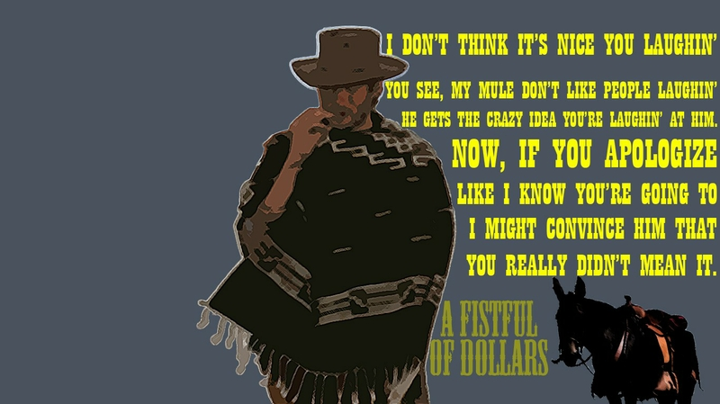 For A Few Dollars More Quotes