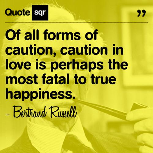 True Happiness Love Quotes: Caution Love Quotes. QuotesGram