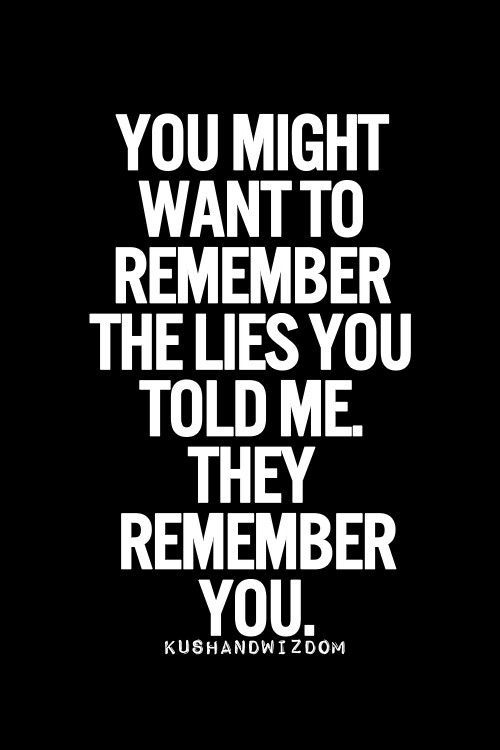 Stop Lying You Loved Me Quotes. QuotesGram