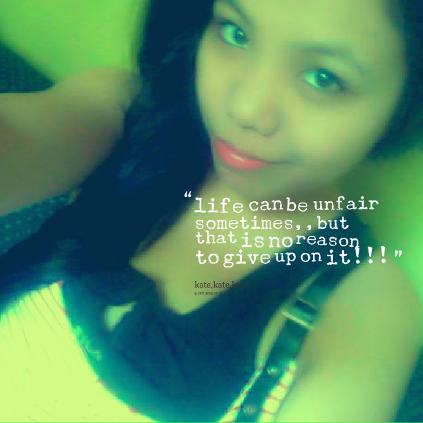 Quotes Sayings Life Is Unfair. QuotesGram