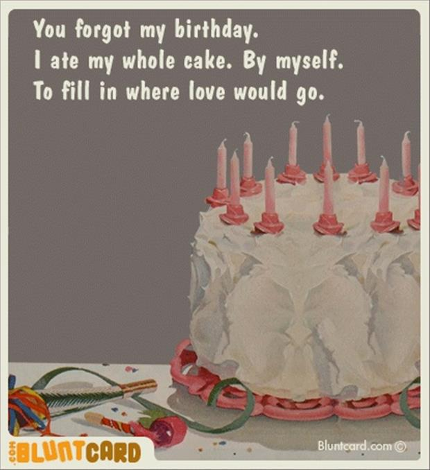 Incredible You Forgot My Birthday Quotes Quotesgram Personalised Birthday Cards Veneteletsinfo