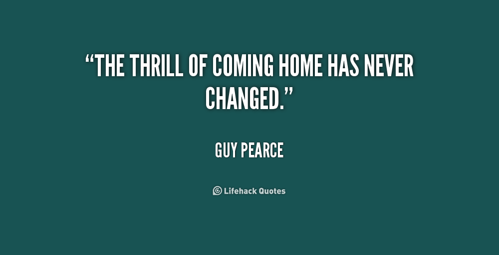 Comming With Quotes Thanks Quotesgram: Quotes About Coming Home. QuotesGram