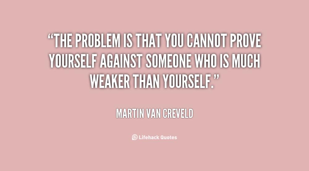 Prove Yourself Quotes. QuotesGram