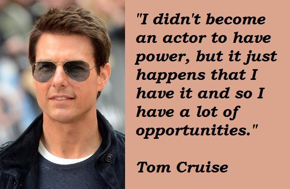 Tom Cruise Quotes. Quo...
