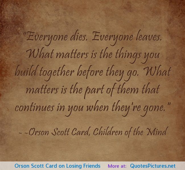 Quotes About Friends Lost To Death : Quotes about losing a friend quotesgram