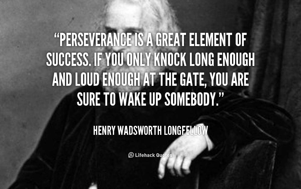 Persistence Motivational Quotes: Famous Quotes About Perseverance. QuotesGram