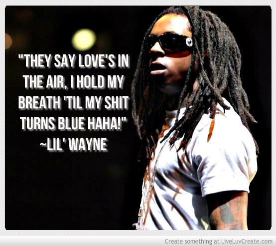 Cute Valentine Quotes Lil Wayne. QuotesGram