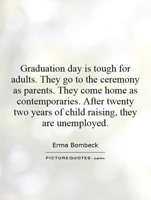 Graduation Quotes From Parents Quotesgram. Birthday Quotes Positive Attitude. Travel Quotes Goodreads. Good Quotes Military. Faith Quotes Meaning. Music Quotes Henry David Thoreau. Family Key Quotes. Friendship Quotes Sisters. Hurt By Rumors Quotes