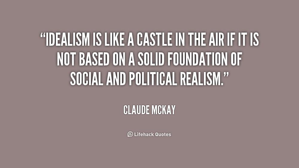 Idealistic Quotes Quotesgram