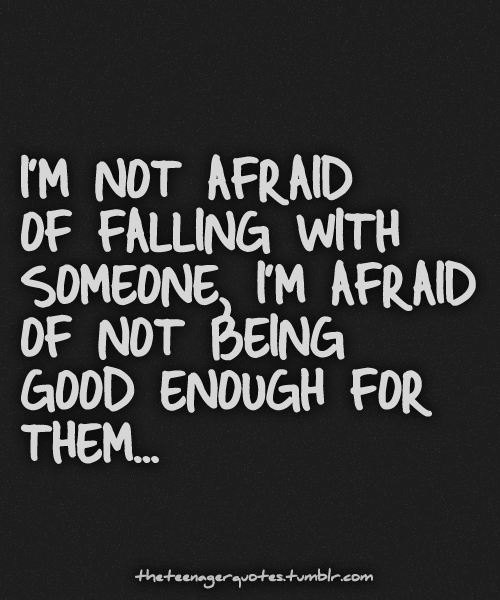 Quotes About Being Scared Of Love: Scared To Fall In Love Quotes. QuotesGram