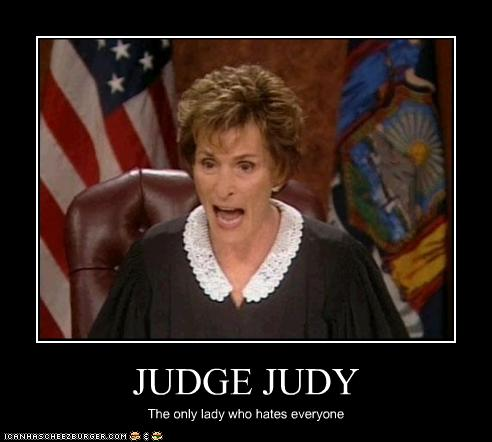 Funny Judge Judy Quotes. QuotesGram