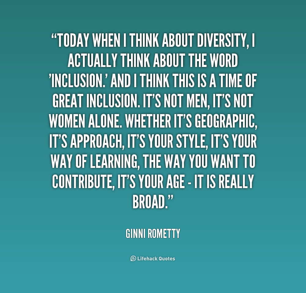 Quotes About Diversity And Inclusion Quotesgram