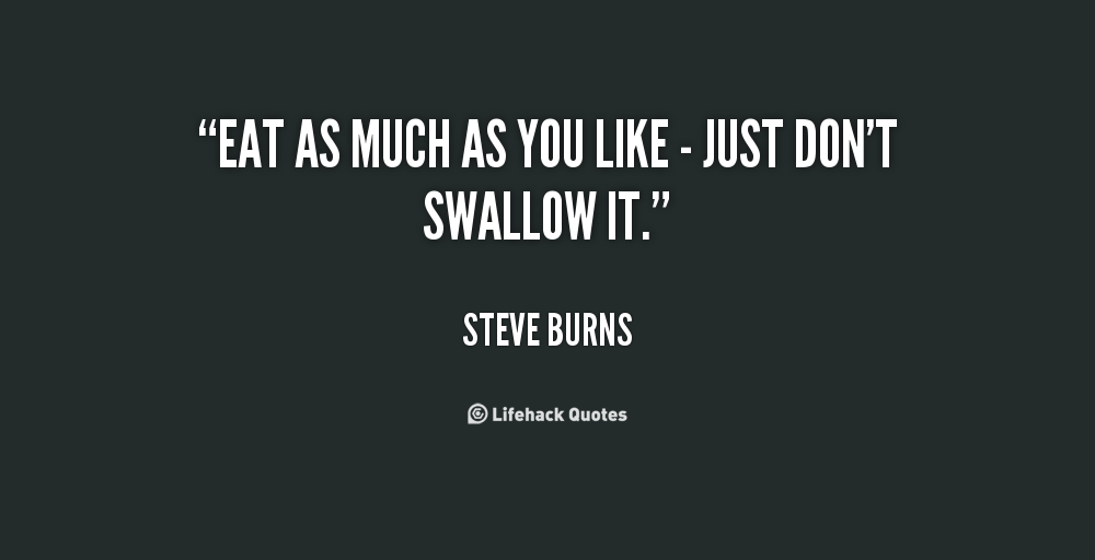 Swallowing Your Pride Quotes: Steve Swallow Quotes. QuotesGram