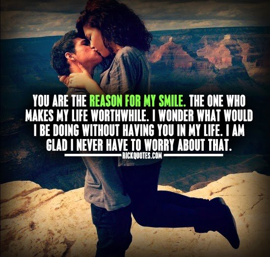 Reason for the my smile your Quotes about