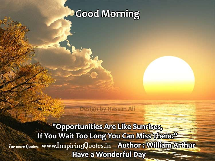Good quotes excellent morning 75 Inspiring