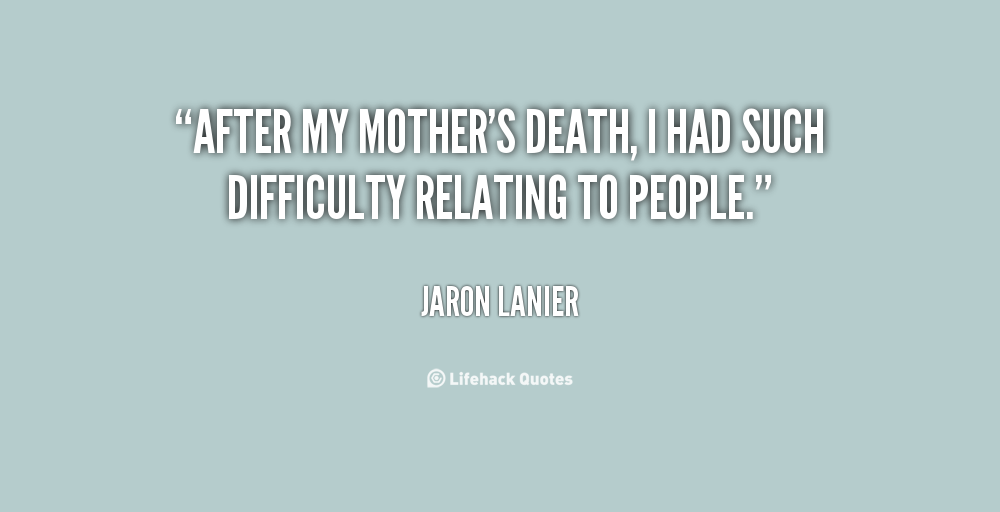 Mom Death Quotes And Sayings: Quotes About Mothers Death. QuotesGram