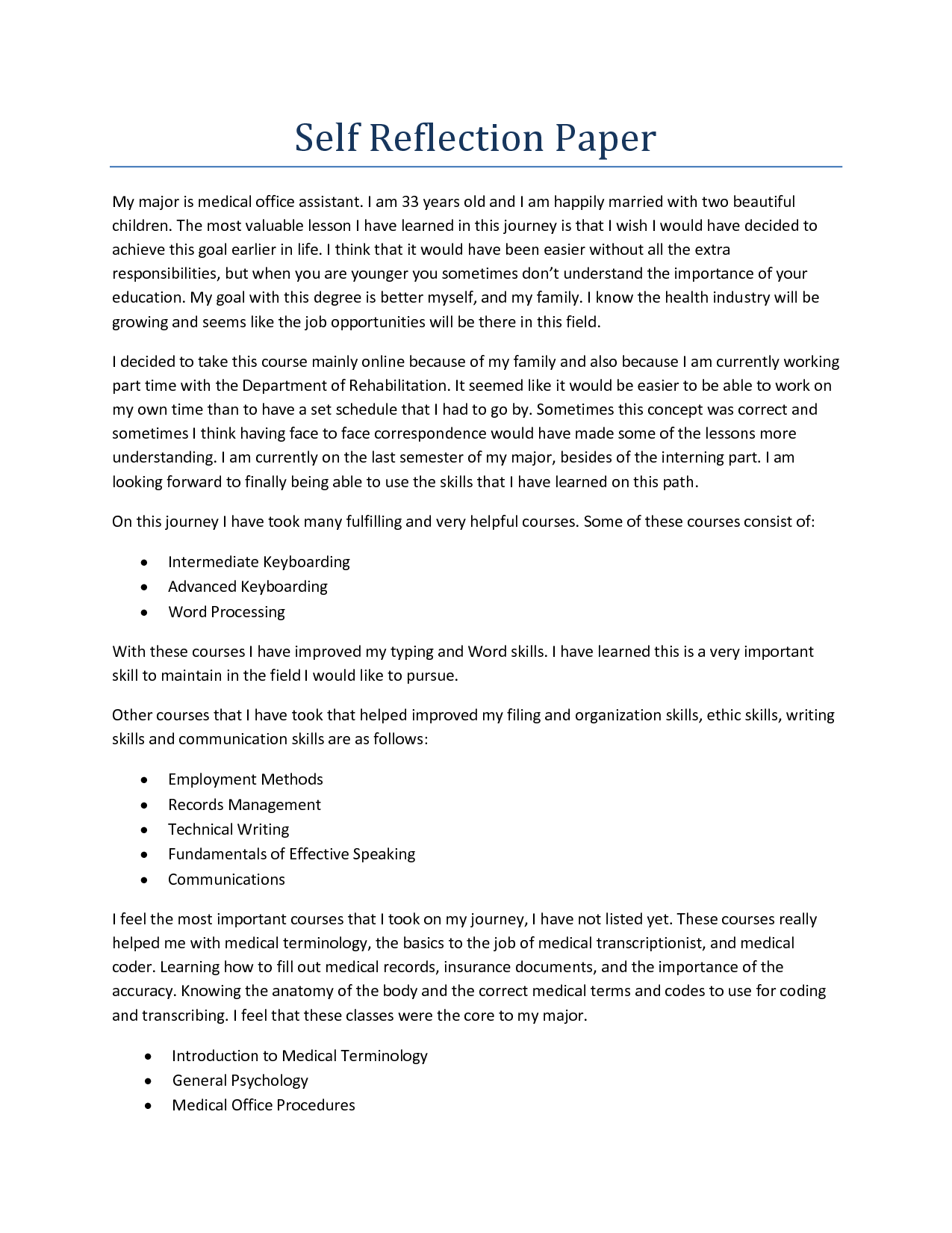 reflection paper on education 203 with How to write a reflection paper reflection papers allow you to communicate with your instructor about how a specific article, lesson, lecture, or experience shapes.