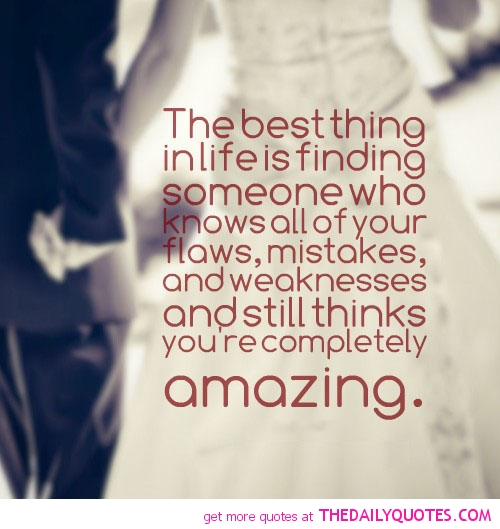 funny quotes about finding the love of your life A collection of life and love quotes life is about trusting your feelings and taking chances, losing and finding happiness, appreciating the memories.