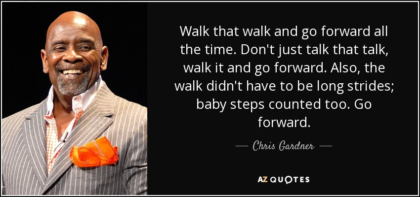 Walking Forward Quotes Quotesgram
