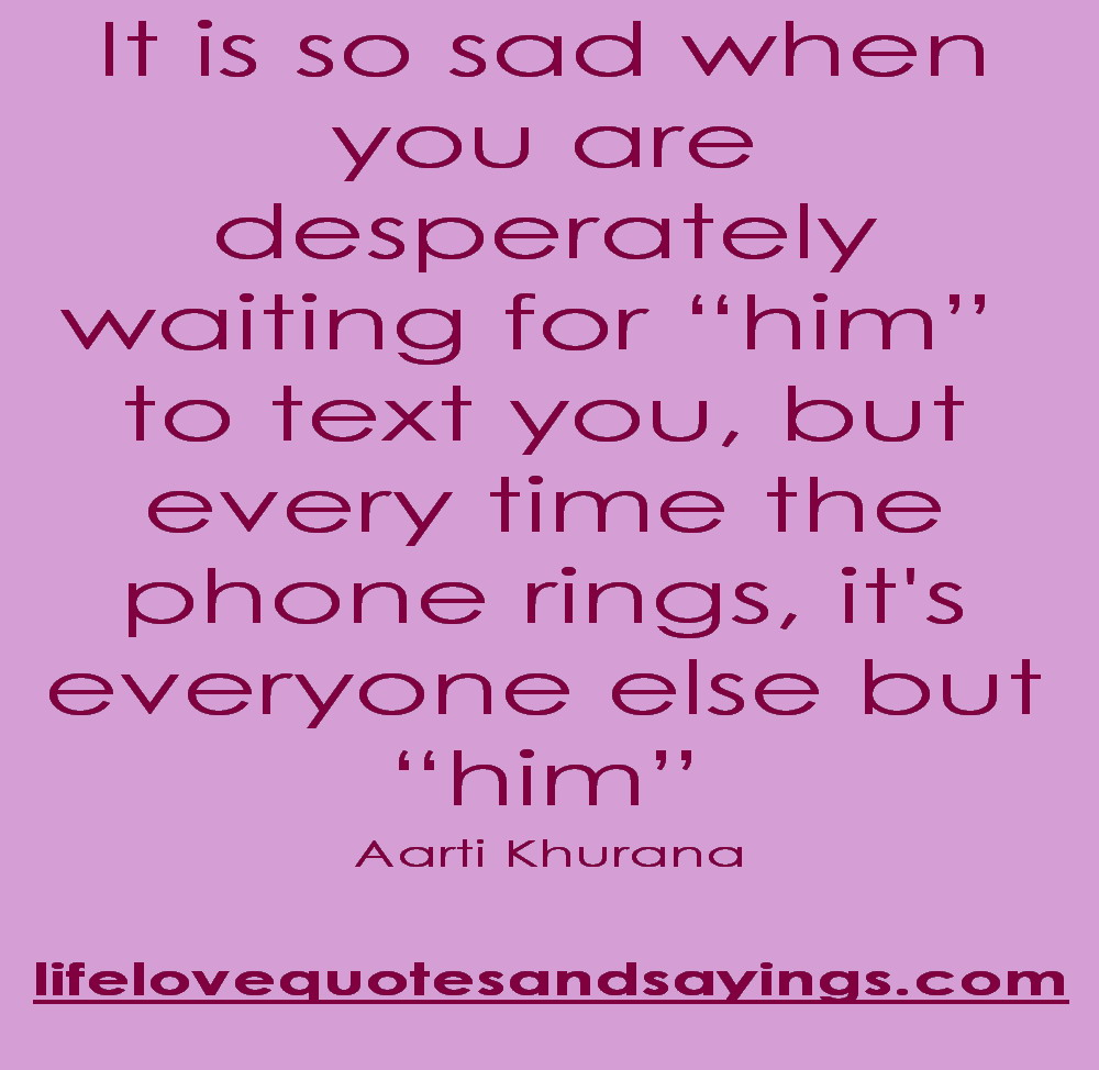 Waiting Quotes For Him...