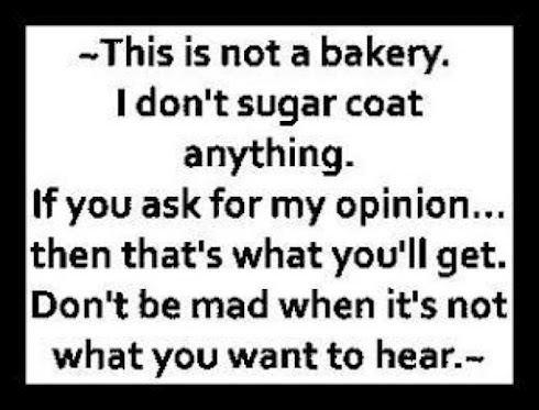 Quotes About Not Sugar Coating. QuotesGram