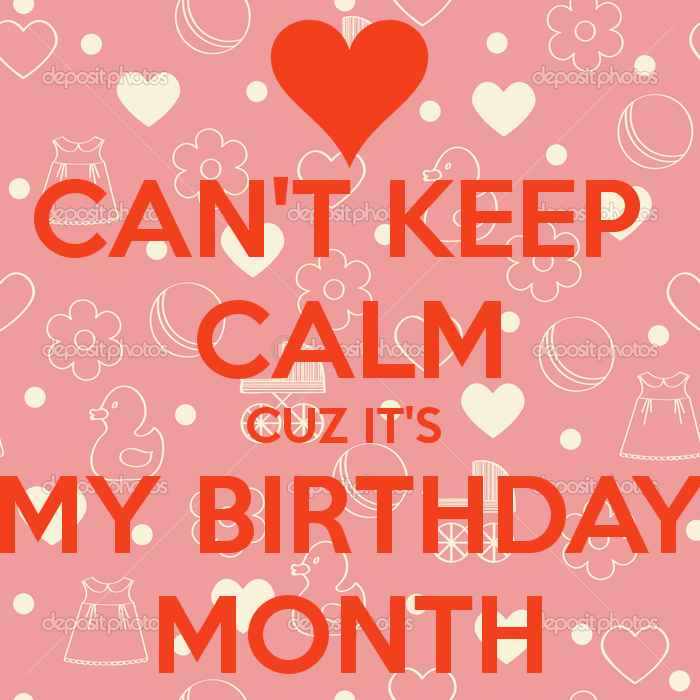 My Birthday Month Quotes. QuotesGram