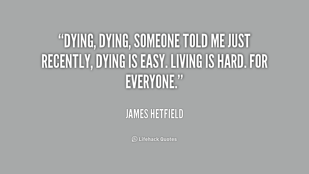 Inspirational Quotes About Someone Dying. QuotesGram