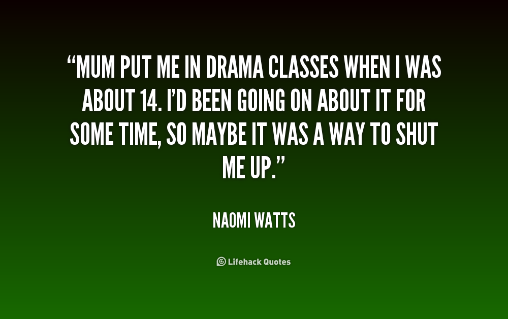 Drama Class Quotes. QuotesGram