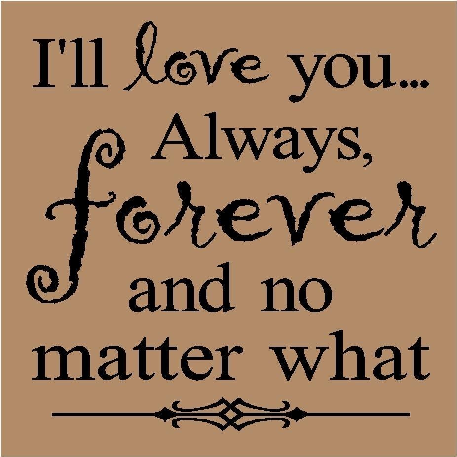 Forever Love Quotes And Sayings: I Love You Forever And Always Quotes. QuotesGram