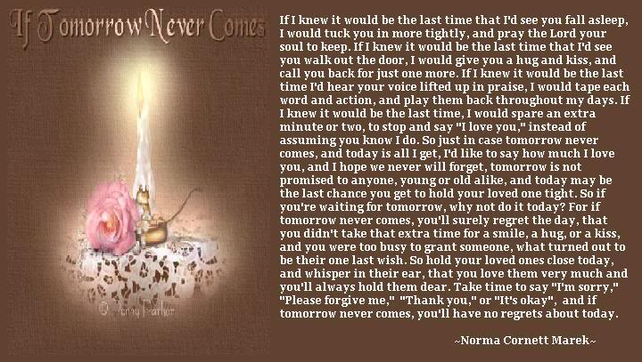 If Tomorrow Never Comes Quotes. QuotesGram