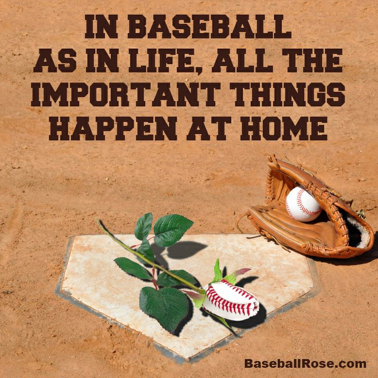Quotes about baseball quotesgram for Valuable things in your home
