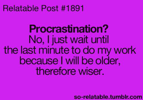 Quotes About Procrastination. QuotesGram