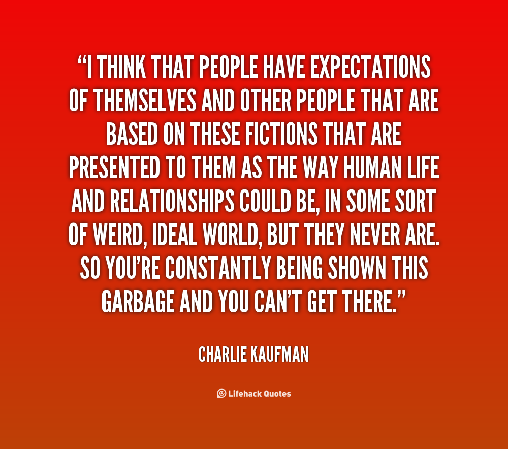 Expectations In A Relationship Quotes: Quotes About Expectations From People. QuotesGram