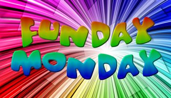 Image result for funday monday