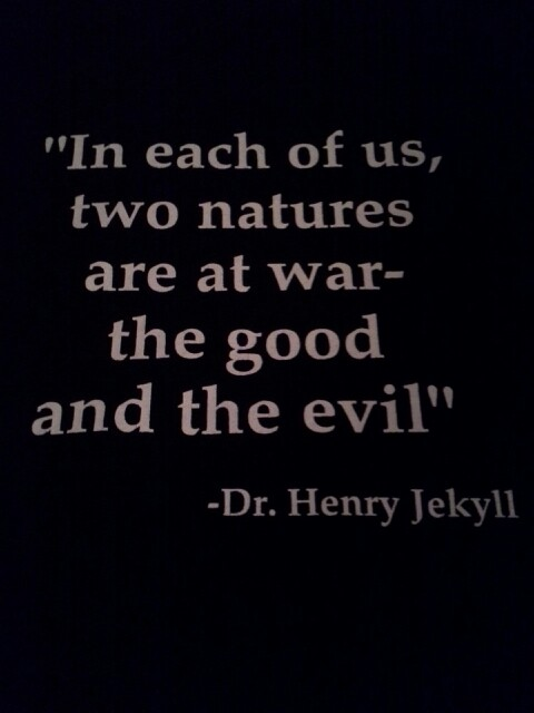 dr jekyll and mr hyde quote Discover and share dr jekyll and mr hyde good vs evil quotes explore our collection of motivational and famous quotes by authors you know and love.