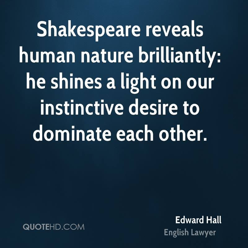 human nature in hamlet and a Hamlet cinna from julias  shakespeare's most popular quotes   shakespeare was an expert at putting words together to describe human nature so well that his.