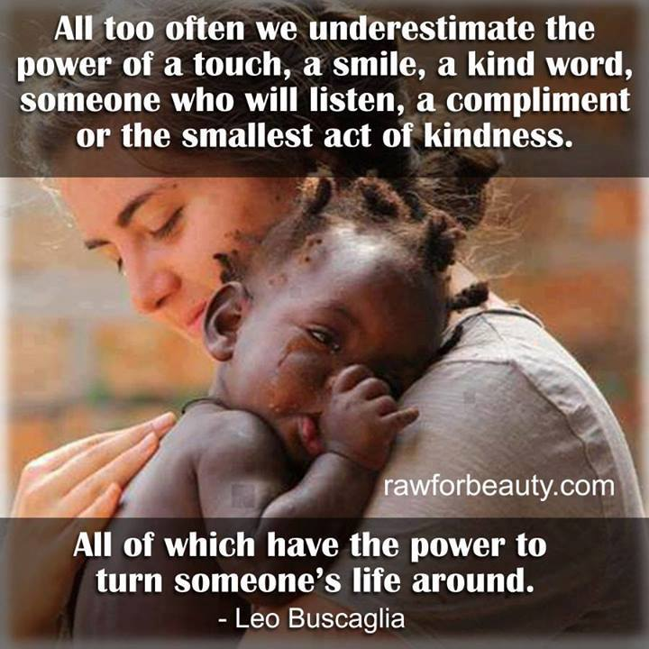 Too Kind Quotes: The Power Of Touch Quotes. QuotesGram