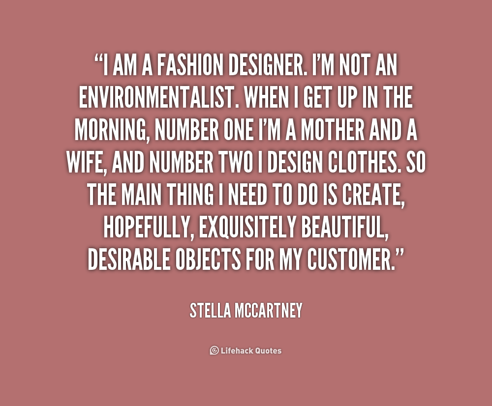 Best Gaga Quotes Fashion