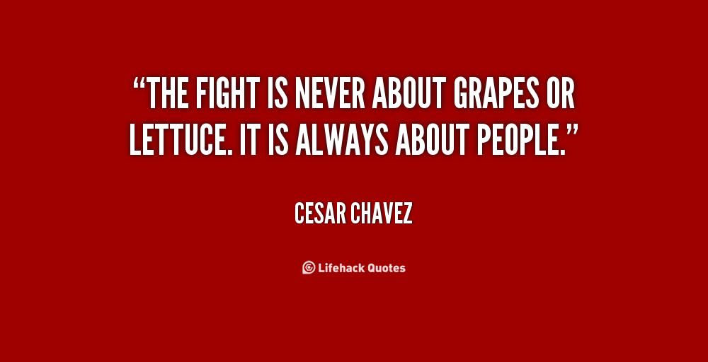Cesar chavez movie quotes