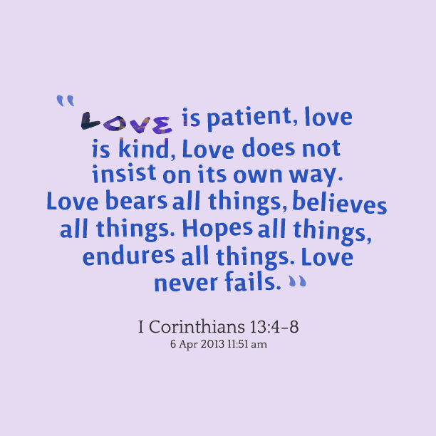 Love Is Patient Love Is Kind Quote: Insists Quotes. QuotesGram