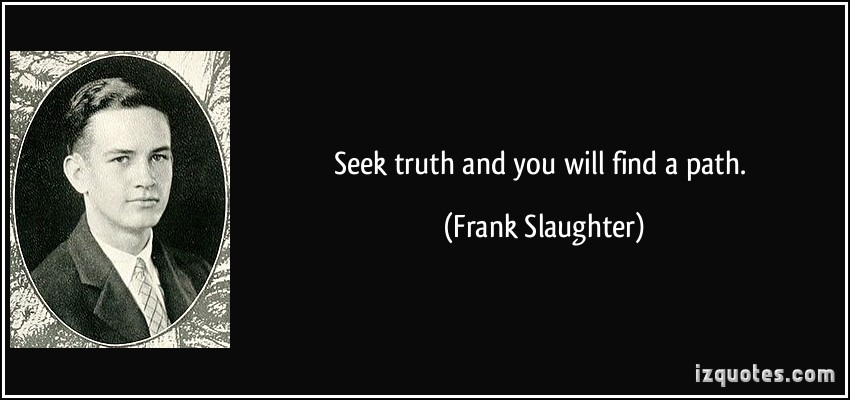 Famous Quotes About Seeking Truth. QuotesGram