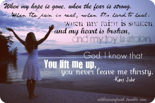 Inspirational Quotes To Lift Your Spirit After A Harsh Day: God Lift Me Up Quotes. QuotesGram