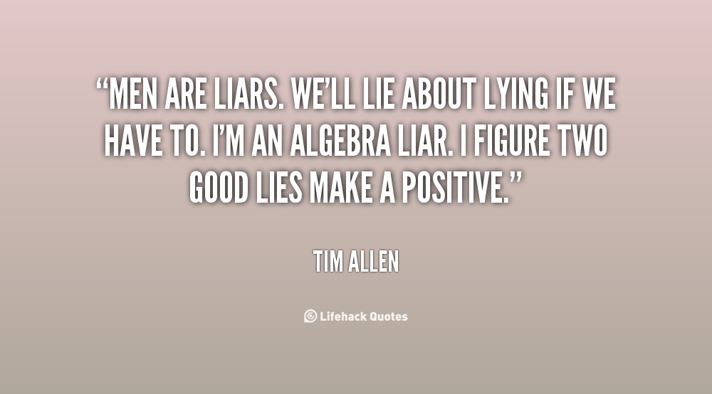 Quotes About Lying And Karma: Quotes About Liars. QuotesGram