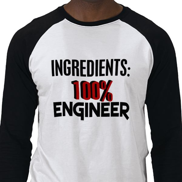 Industrial engineering t shirt quotes quotesgram for Industrial design t shirt