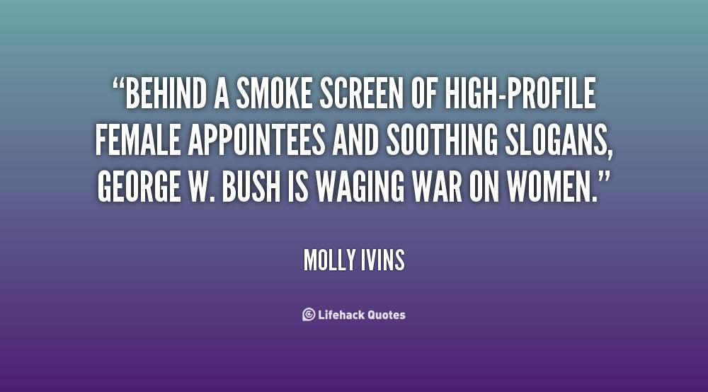 Behind the smoke screen