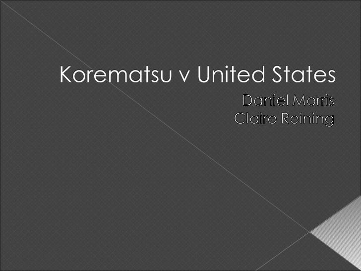 korematsu v united states essay